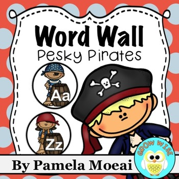 Back to School Word Wall Alphabet:  Pesky Pirates!