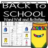 Back to School Word Wall - Vocabulary and Activities