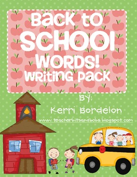 Back to School Words! Writing Pack