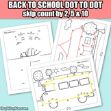 Back to School Worksheets - Dot to Dot Skip Counting by 2, 5, 10