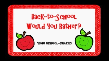Back-to-School Would You Rather
