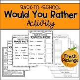 Back to School-Would You Rather-Getting to Know You Activity