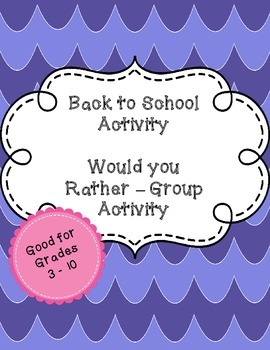 Back to School - Would You Rather - Group Expectations