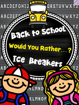 Back to School Would You Rather...? Icebreakers