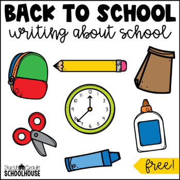 Back to School Writing About School