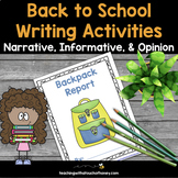 Back to School Writing Activities - Narrative, Opinion and Informative Templates