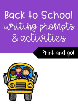 First Day Back to School Writing Activities and Writing Prompts
