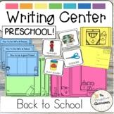 Back to School Writing Center   Preschool   Kindergarten  