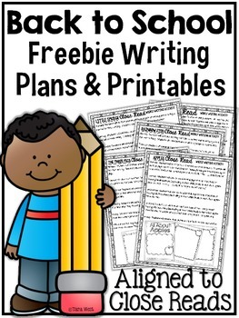 Back to School Writing Freebies {aligned to close reads}