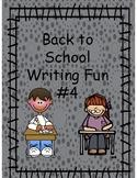 Back to School Writing Fun #4