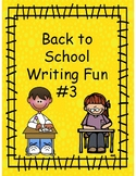 Back to School Writing Fun #3