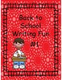 Back to School Writing Fun #1