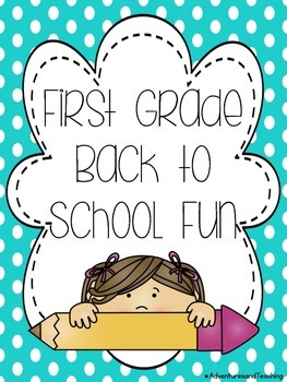 First Grade Back to School Writing and Fun Pack NO PREP