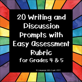 REVISED: Writing Prompts for Grades 4 and 5 - Topics that Kids Will Relate To!