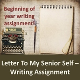 Back to School Writing - Letter To My Senior Self