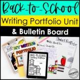 Back-to-School Writing Portfolio Unit & Bulletin Board 3rd