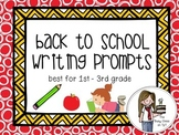 Back to School Writing Prompts (1st-3rd)