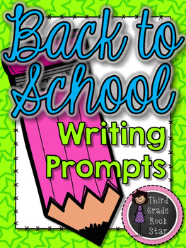 Back to School Writing Prompts