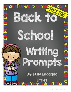 Back to School Writing Prompts- FREEBIE