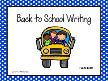 Back to School  Writing  Prompts and Activities