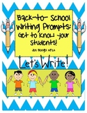 Back to School Writing Prompts and Observation Form...get to know your students!