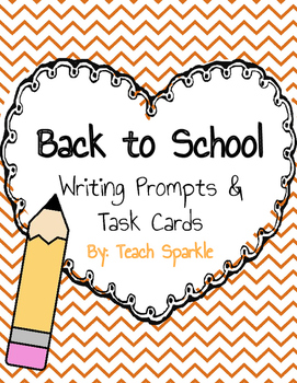 Back to School Writing Prompts and Task Cards