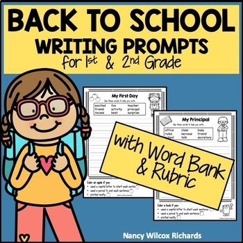 Back to School Writing Prompts for First & Second Grade with Self-Check Rubrics