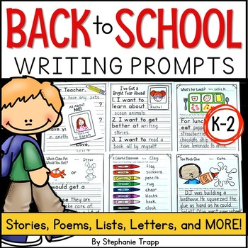 Back to School Writing Prompts for Kindergarten, First Grade and Second Grade