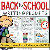 Back to School Writing Prompts for Kindergarten, First Gra