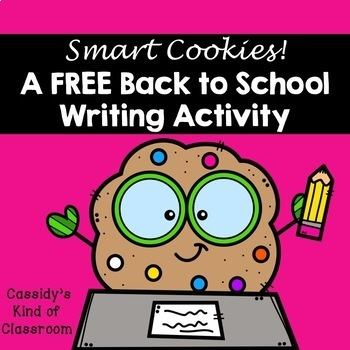 Back to School Writing: Smart Cookies