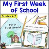 BACK TO SCHOOL WRITING My First Week of School