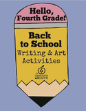 Back to School Writing and Art Activities for Fourth Grade