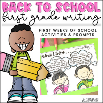 Back to School Writing First Grade