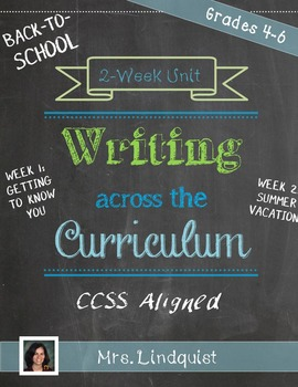 Writing Across the Curriculum - 2 Weeks - Upper Elementary - CCSS Aligned