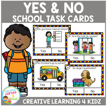 Yes & No Back to School  Picture Question Task Cards