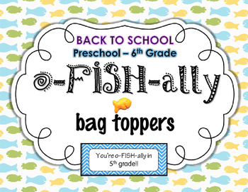 """Back to School: """"You're oFISHally ..."""" bag toppers"""