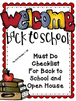 Back to School and Open House Checklist for Teachers!