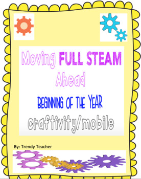 Back to School craftivity: Moving Full Steam Ahead mobile