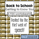 Back to School for Speech: Getting to Know You