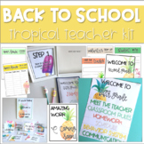 Meet the Teacher *TROPICAL* Back to School Kit