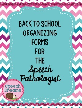Back to School Forms for the Speech Pathologist {SLP Organ