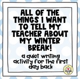 Back to School from Winter Break brainstorming  writing activity!