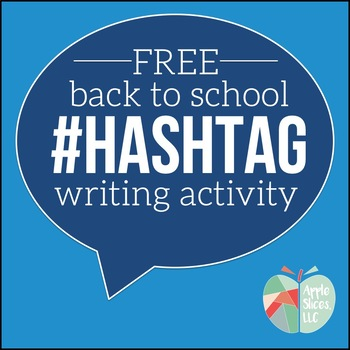 Back to School #hashtag Writing Activity