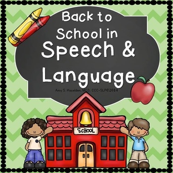Back to School Speech Therapy Editable Story, Language, and Articulation