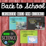 Back to School -ologies Quiz