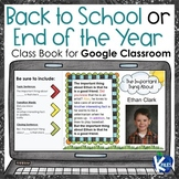 Back to School or End of the Year Class Book for Google Classroom