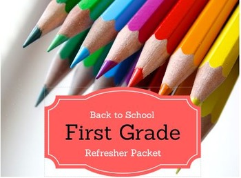 FIRST GRADE Back to School REFRESHER PACKET