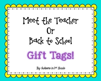 Back to School or Meet the Teacher Star Gift Tags