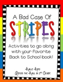 """A Bad Case of Stripes"" Activities 