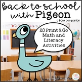 Back to School with Pigeon {20 Print & Go Math and Literacy Activities}